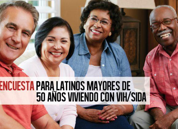 Encuesta para Latinos Mayores de 50 Años Viviendo con VIH/SIDA