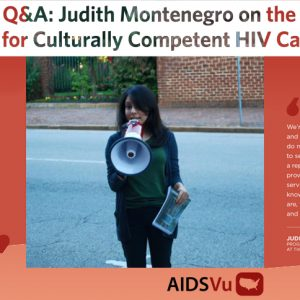 Vu Q&A: Judith Montenegro on the Need for Culturally Competent HIV Care